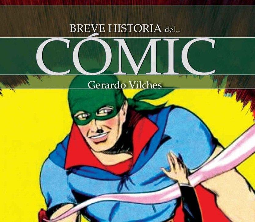 breve historia del comic gerardo vilches